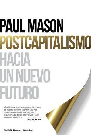 POSTCAPITALISMO HACIA UN NUEVO FUTURO