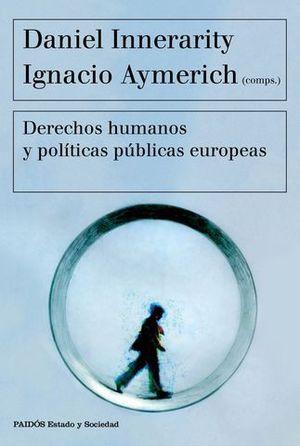 DERECHOS HUMANOS Y POLITICAS PUBLICAS EUROPEAS
