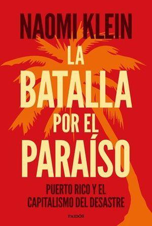 LA BATALLA PO EL PARAISO
