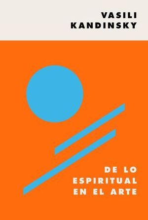 DE LO ESPIRITUAL EN EL ARTE.
