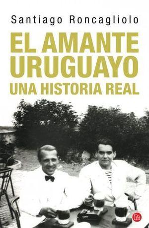 EL AMANTE URUGUAYO UNA HISTORIA REAL