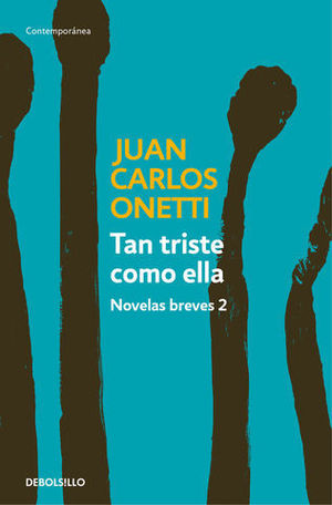 TAN TRISTE COMO ELLA NOVELAS BREVES 2