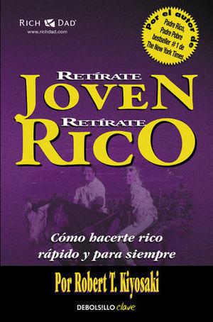 RETIRATE JOVEN RETIRATE RICO