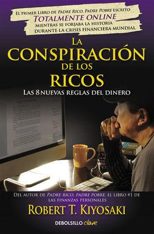 LA CONSPIRACION DE LOS RICOS