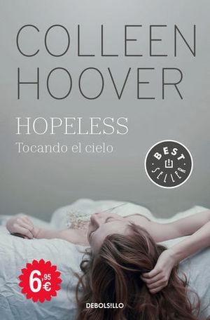 HOPELESS TOCANDO EL CIELO