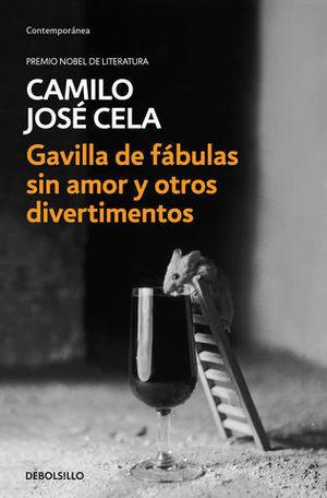 GAVILLA DE FÁBULAS SIN AMOR Y OTROS DIVERTIMENTOS