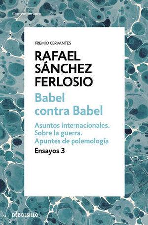BABEL CONTRA BABEL.  ENSAYOS 3