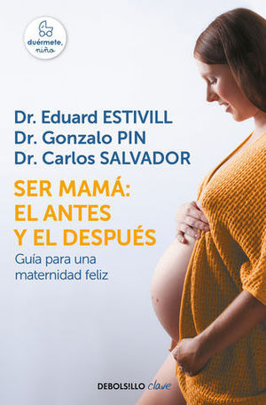 SER MAMA:  EL ANTES Y EL DESPUES