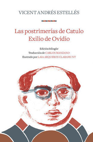 LAS POSTRIMERIAS DE CATULO / EXILIO DE OVIDIO