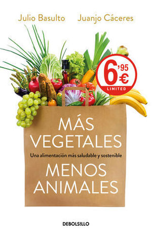 MAS VEGETALES MENOS ANIMALES ED. LIMITADA