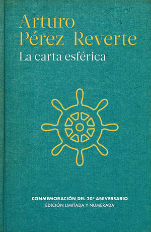 LA CARTA ESFERICA ED. CONMEMORATIVA
