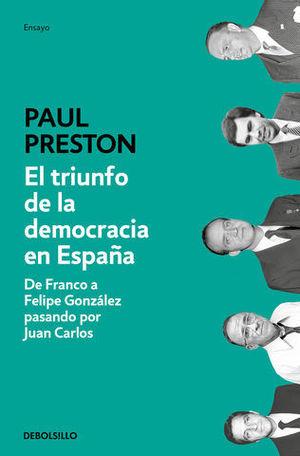 EL TRIUNFO DE LA DEMOCRACIA EN ESPAÑA DE FRANCO A FELIPE GONZÁLEZ
