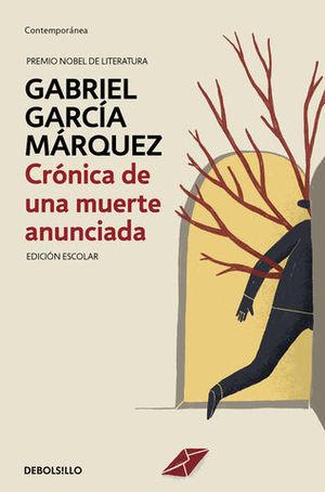 CRONICA DE UNA MUERTE ANUNCIADA  ( ED. ESCOLAR )