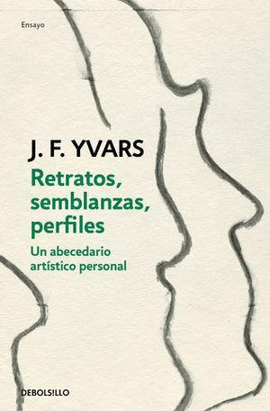 RETRATOS Y SEMBLANZAS ARTE Y ARTISTAS DEL SIGLO XX