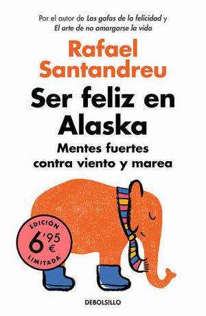 SER FELIZ EN ALASKA  ED. LIMITADA