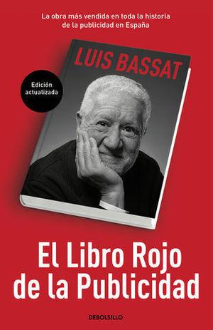EL LIBRO ROJO DE LA PUBLICIDAD ( ED. ACTUALIZADA )