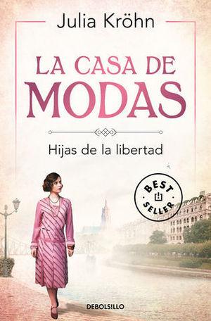 LA CASA DE MODAS HIJAS DE LA LIBERTAD