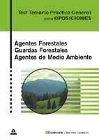 TEST TEMARIO PRACTICO. AGENTES FORESTALES, GUARDAS FORESTALE AGENTES D