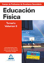 EDUCACION FISICA TEMARIO VOL II PROFESORES SECUNDARIA ED. 2007