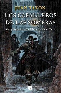 LOS CABALLEROS DE LAS SOMBRAS