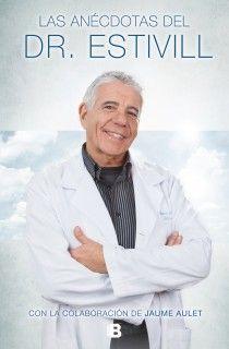 LAS ANECDOTAS DEL DR. ESTIVILL