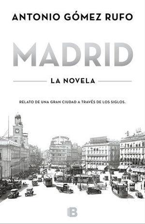 MADRID LA NOVELA