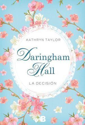 LA DECISION. DARINGHAM HALL II