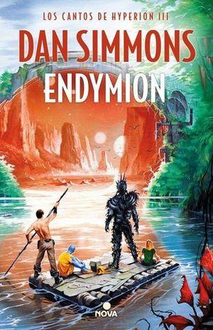 ENDYMION ( LOS CANTOS DE HYPERION III )