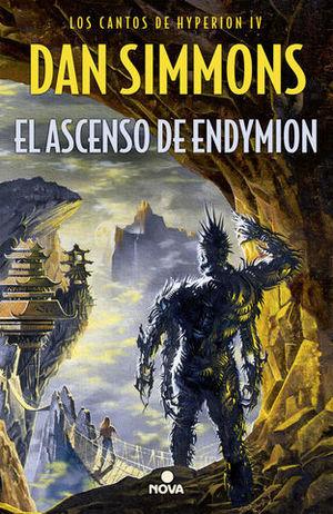 EL ASCENSO DE ENDYMION ( LOS CANTOS DE HYPERION IV )