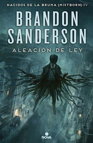 ALEACIÓN DE LEY (NACIDOS DE LA BRUMA [MISTBORN] 4).