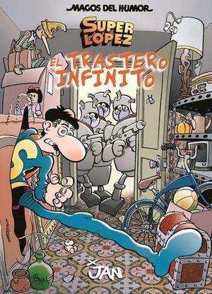 MAGOS DEL HUMOR SUPER LOPEZ Nº 181.  EL TRASTERO INFINITO