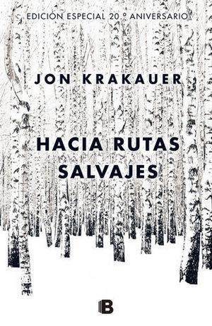 HACIA RUTAS SALVAJES ED. 20 ANIVERSARIO