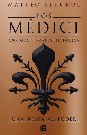 LOS MEDICI III.  UNA REINA AL PODER