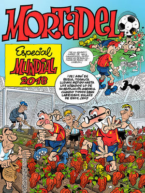 MORTADELO.  ESPECIAL MUNDIAL 2018