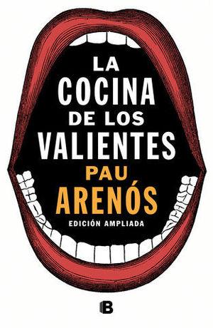 LA COCINA DE LOS VALIENTES ( EDICIÓN ACTUALIZADA )