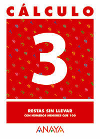 CALCULO 3. RESTAS SIN LLEVAR CON NUMEROS MENORES QUE 100