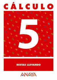 CALCULO 5 RESTAS LLEVANDO