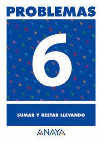 PROBLEMAS 6 SUMAR Y RESTAR LLEVANDO