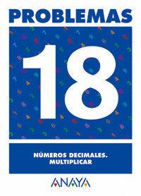 PROBLEMAS 18. NUMEROS DECIMALES. MULTIPLICAR