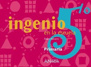 CUADERNO INGENIO EN LA ESCUELA Nº 5 ED. 2006