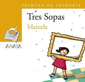 MARCELA TRES SOPAS PRIMERO DE PRIMARIA