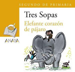 ELEFANTE CORAZON DE PAJARO TRES SOPAS SEGUNDO DE PRIMARIA