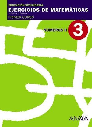 CUADERNO DE MATEMATICAS 1º ESO Nº 3 NUMEROS II ED. 2007