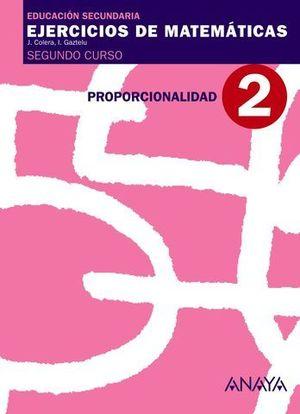 CUADERNO DE MATEMATICAS 2º ESO Nº 2 PROPORCIONALIDAD