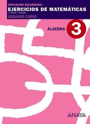 CUADERNO DE MATEMATICAS 2º ESO Nº 3 ALGEBRA