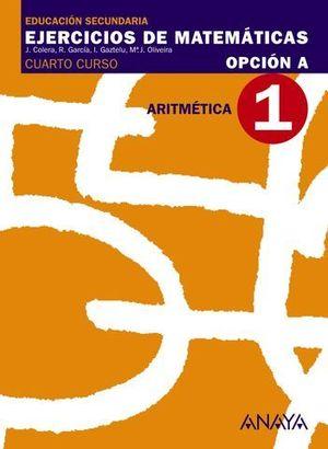 CUADERNO DE MATEMATICAS 4º ESO OPCION A Nº 1 ARITMETICA