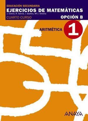 CUADERNO DE MATEMATICAS 4º ESO OPCION B Nº 1 ARITMETICA