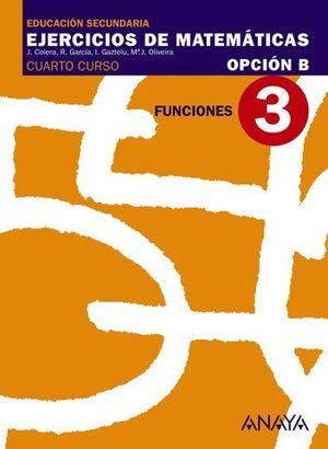 CUADERNO DE MATEMATICAS 4º ESO OPCION B Nº 3 FUNCIONES