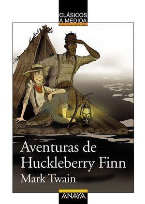 AVENTURAS DE HUCKLEBERRY FINN CLASICOS A MEDIDA