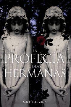 LA PROFECIA DE LAS HERMANAS